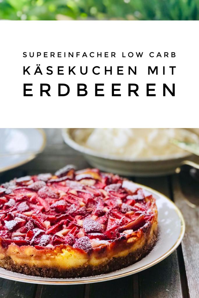 Low Carb Käsekuchen mit Erdbeeren, ganz auf Platte